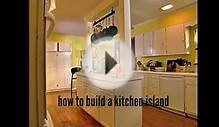 How to Build a Kitchen Island Designs