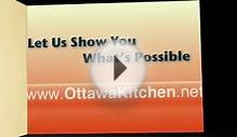 Ottawa Kitchen -- Your Source for Kitchen Renovations in