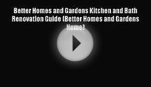 Read Better Homes and Gardens Kitchen and Bath Renovation